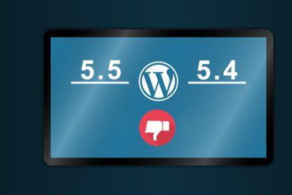 Wordpress downgrade 5.5 to 5.4